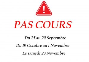 Attention pas de cours !